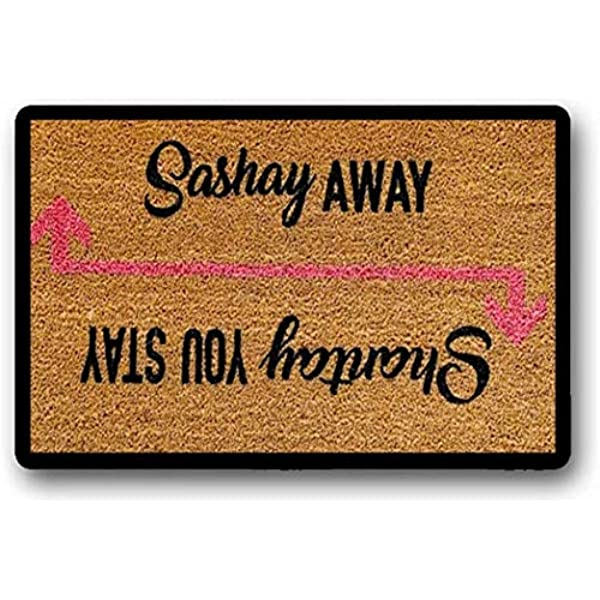 Solatman Shantay You Stay Sashay Away - Felpudo (40 x 60 cm): Amazon.es: Hogar