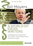 BILL MOYERS: WORLD OF IDEAS - WRITERS by Athena