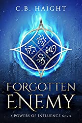 Forgotten Enemy: A Powers of Influence Novel