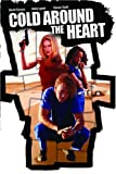 Cold Around The Heart poster thumbnail