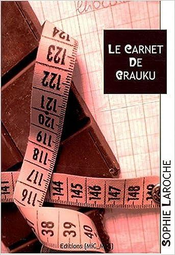 Le carnet de Grauku - Sophie Laroche