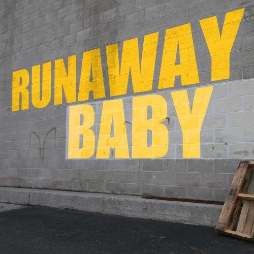 Runaway Baby - Single