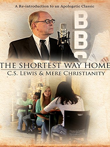 Shortest Way Home: C.S. Lewis & Mere - Writers Reluctant Help