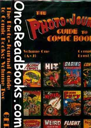 The Photo Journal Guide to Comic Books (VOL I: A-J &  VOL II: K-Z)