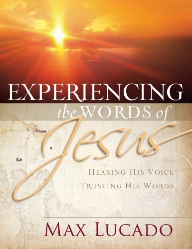 Experiencing the Words of Jesus: Trusting His Voice, Hearing His Heart cover