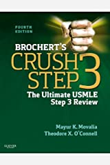 Brochert's Crush Step 3: The Ultimate USMLE Step 3 Review Paperback