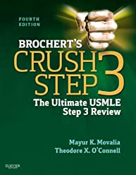 Brocherts Crush Step 3: The Ultimate USMLE Step 3 Review
