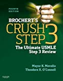 Brochert's Crush Step 3: The Ultimate USMLE Step 3 Review