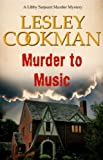 Murder to Music, Lesley Cookman, 1908262877