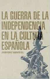 La Guerra de la Independencia en la cultura española Historia Contemporanea: Amazon.es: Álvarez Barrientos, Joaquín: Libros