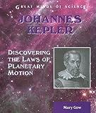Johannes Kepler, Mary Gow, 0766020983