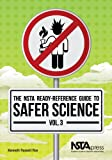 The NSTA Ready-Reference Guide to Safer Science, Kenneth Russell Roy, 1936959313