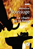 "Afficher ""Le Chant de la forge"""
