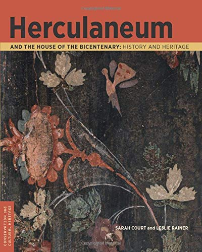 Herculaneum and the House of the Bicentenary: History and Heritage (Conservation & Cultural Heritage)