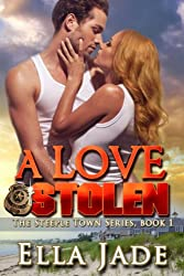 A Love Stolen (The Steeple Town Series Book 1)