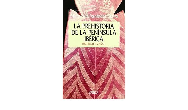 Prehistoria Península Ibérica (Serie Mayor): Amazon.es ...