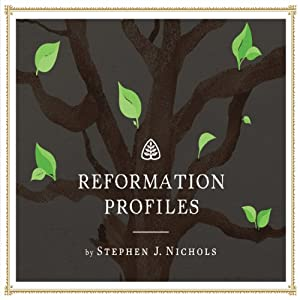 Reformation Profiles Audiobook