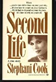 Second Life, Stephanie Cook, 0345306759