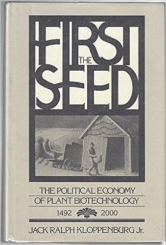 Téléchargement des manuels d'espagnol First the Seed: The Political Economy of Plant Biotechnology, 1492-2000 0521326915 (Littérature Française) PDF
