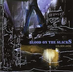 Blood On The Slacks