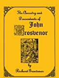 img - for The Ancestry and Descendants of John Grosvenor of Roxbury, Massachusetts book / textbook / text book