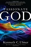 Passionate God, Kenneth C. Ulmer, 0830765352