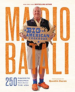 Mario Batali--Big American Cookbook: 250 Favorite Recipes from Across the USA by [Batali, Mario]