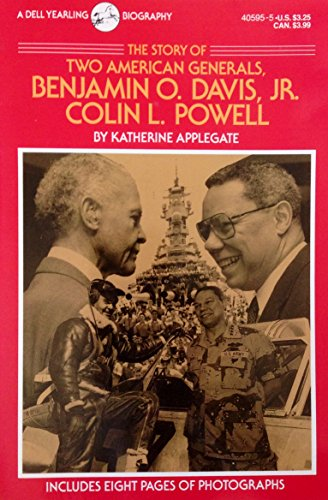 The Story of Two American Generals: Benjamin O. Davis Jr. and  Colin L. Powell