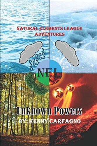 Download Unknown Powers (Natural Elements League Adventures) pdf