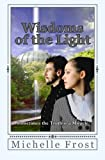 Wisdoms of the Light, Michelle Frost, 1494786435