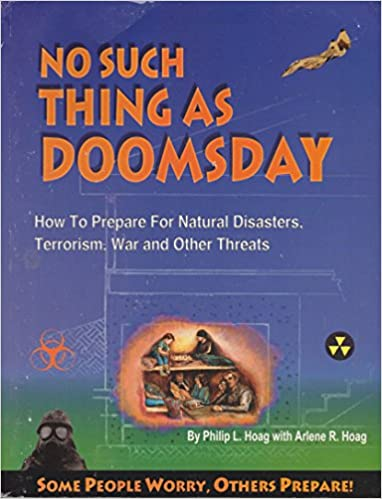 Book No Such Thing As Doomsday : How to Prepare for Earth Changes, Power Outages, Wars & Other Threats