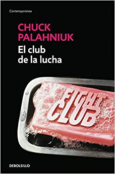 Book's Cover of El club de la lucha (Contemporánea) (Español) Tapa blanda – 5 abril 2011