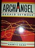 Archangel, Gerald Seymour, 0525241299
