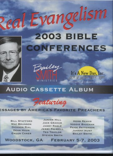 Real Evangelism 2003 Bible Conferences Featuring Messages By America's Favorite Preachers (16 Audio Cassettes)