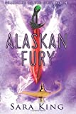 img - for Alaskan Fury (Guardians of the First Realm) book / textbook / text book