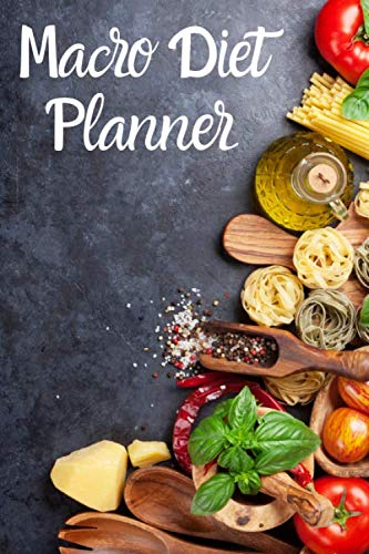 Macro Diet Planner: Beautiful Diet and Exercise Planner Designed with 130 Sheets of Meal and Exercise Planning. Perfect for People Interested in Weight Loss, Body Builders or a Casual Gym Enthusiasts.
