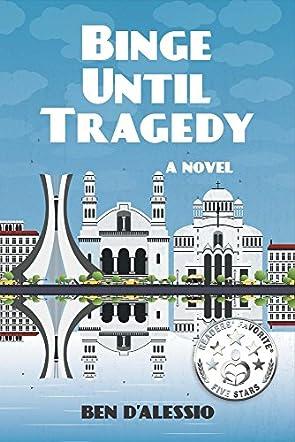 Binge Until Tragedy
