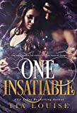 One Insatiable: A stand-alone shifter romance (Immortal Ones Book 2)