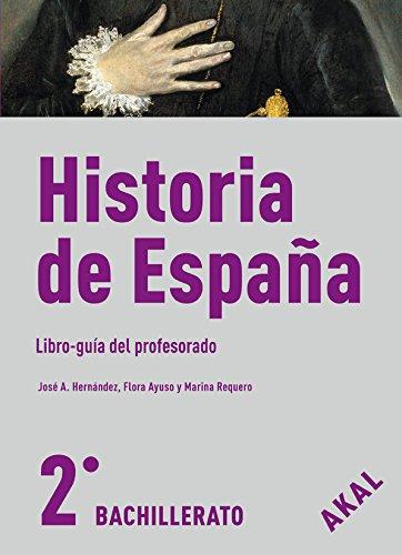 Historia de España 2º Bach. Enseñanza bachillerato - 9788446030652: Amazon.es: Ayuso Ferrera, Flora, Hernández Úbeda, José Alfonso, Requero Martín, Marina: Libros