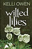 Wilted Lilies (Wilted Lily Book 1)