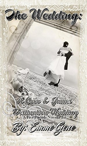 The Wedding: Coco & James Destination Wedding  2.5 (Five Book Friends 2.5)