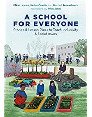 A School for Everyone: Stories and Lesson Plans to Teach Inclusivity and Social Issues