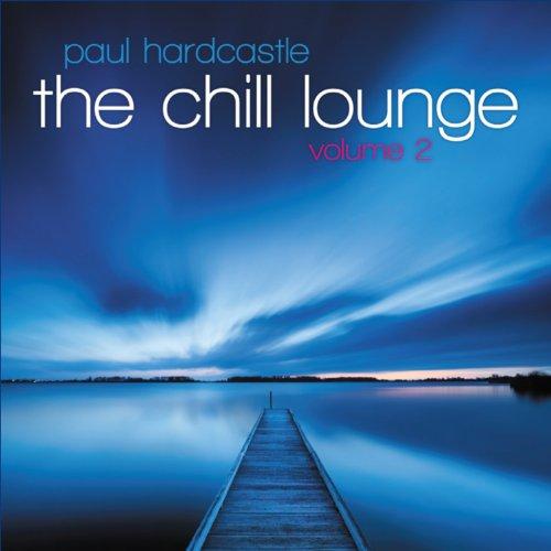 Paul Hardcastle: Chill Lounge Vol.2,the (Audio CD)