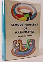 Famous Problems of Mathematics, Solved and…