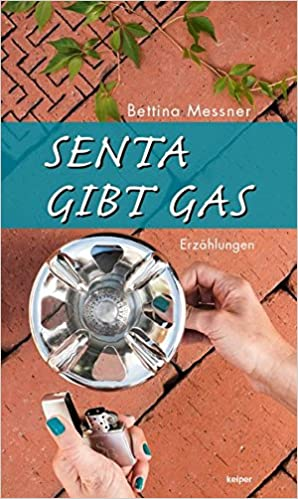 Messner, Bettina - Senta gibt Gas