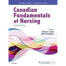 Canadian Fundamentals of Nursing - E-Book