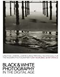 Black & White Photography in a Digital
