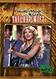Taylor Swift (Country Music Stars (Paperback))