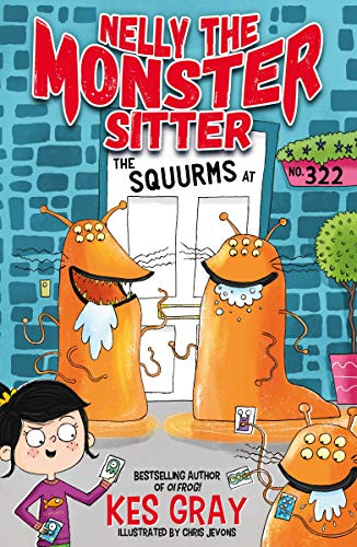 The Squurms at No. 322: Book 2 (Nelly the Monster Sitter) (English Edition)