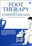 Foot Therapy for Common Diseases by Ji Qing Shan (2009-01-01)